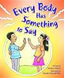 Every Body Has Something to Say (Building Blocks of Tob for Kids)