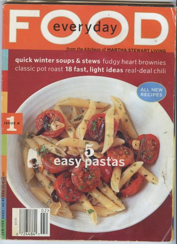 Everyday Food, From the Kitchens of Martha Stewart Living, Jan/Feb 2003 (Issue #1)