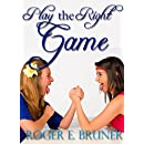 Play the Right Game: a quirky double romance