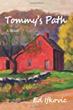 Tommy's Path, Ed Ifkovic, 148233755X