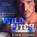 Wild Pitch: Homeruns, Book 1 Audiobook by Sloan Johnson Narrated by Christopher Rain