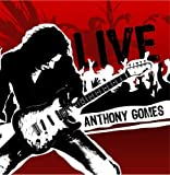 Anthony Gomes Live