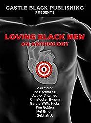 Loving Black Men: An Anthology