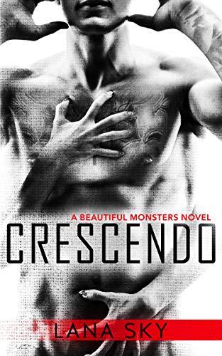 Crescendo (Beautiful Monsters Book 1)