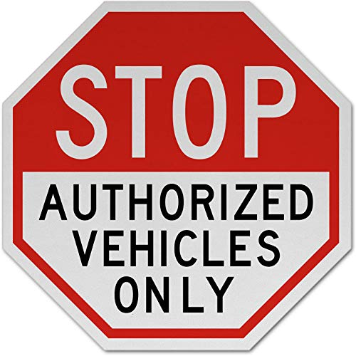 (Traffic Signs - Stop Authorized Vehicles Only Sign 12 x 18 Plastic Sign Street Weather Approved Sign)