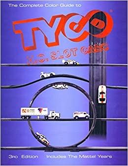 The complete color guide to Tyco H O  slot cars: Dan