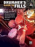 Drummer's Guide to Fills: Master the Art of Drum Fills (Book & CD) (National Guitar Workshop)