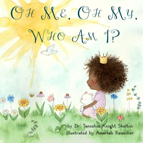 Oh Me, Oh My, Who Am I? ebook