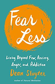 Book Cover: Fear Less: Living Beyond Fear, Anxiety, Anger, and Addiction