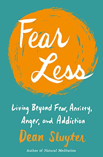 [BOOK] Fear Less: Living Beyond Fear, Anxiety, Anger, and Addiction [W.O.R.D]