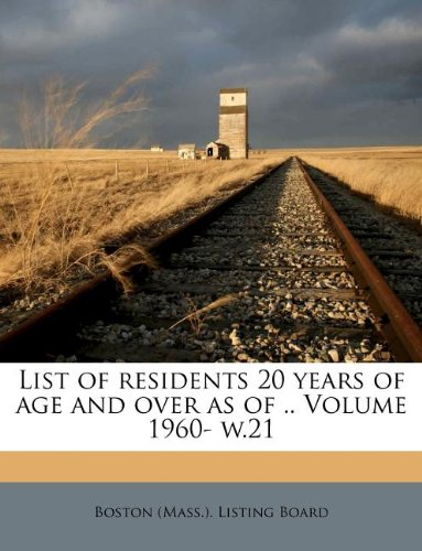 Read Online List of residents 20 years of age and over as of .. Volume 1960- w.21 ebook