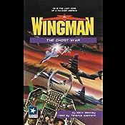 Wingman #11: The Ghost War | Mack Maloney