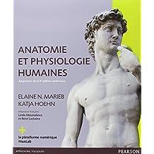 Anatomie et physiologie humaines: Le manuel + la plateforme numérique MonLab