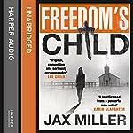 Freedom's Child | Jax Miller
