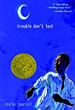 img - for Trouble Don't Last book / textbook / text book