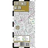 Streetwise Milan Map - Laminated City Center Street Map of Milan, Italy - Folding pocket size travel map with metro map