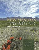 New Mexico's Living Landscapes, William W. Dunmire, 0890135436