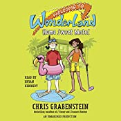 Home Sweet Motel: Welcome to Wonderland, Book 1 | Chris Grabenstein