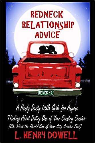 Redneck dating rules national teen dating hotline