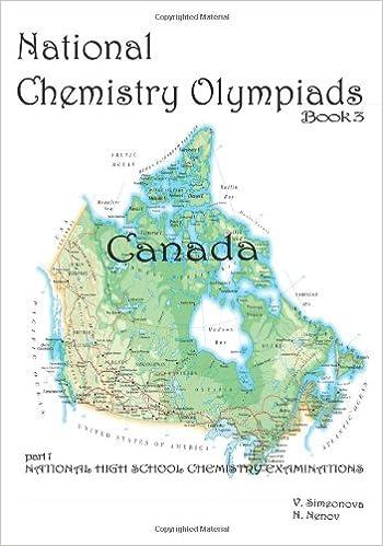 National chemistry olympiads book 3 canada national high school national chemistry olympiads book 3 canada national high school chemistry examinations part 1 v simeonova n nenov 9781450540070 amazon gumiabroncs Gallery