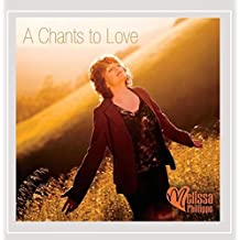 A Chants to Love