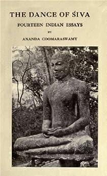 Ananda coomaraswamy essays about life