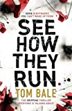 download ebook see how they run: the gripping thriller that everyone is talking about pdf epub