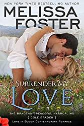 Surrender My Love: (Bradens at Peaceful Harbor #2) (Love in Bloom: The Bradens Book 14)