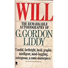 Will: The Autobiography of the Man Who Organised the Watergate Break-in