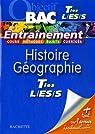 Histoire Géographie Tes L, ES, S par Bernard