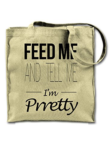 Feed Me And Tell Me I'm Pretty Funny Tote Shoulder Bag (Feed Tote Bag)