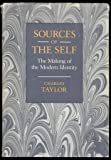 Sources of the Self: Making of the Modern Identity (Cloth)