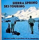 Search : Sierra Spring Ski-Touring: One-Day Tours to 28 Peaks