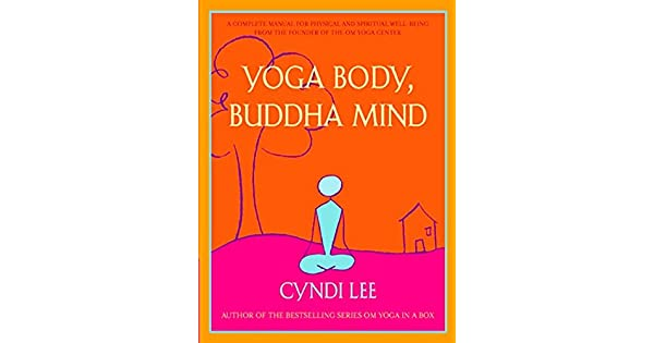 Amazon.com: Yoga Body, Buddha Mind: A Complete Manual for ...