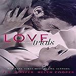 The Love Trials | J. S. Cooper,Helen Cooper