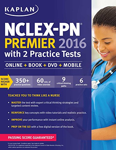 NCLEX-PN Premier 2016 with 2 Practice Tests: Online + Book + DVD + Mobile (Kaplan Test Prep)