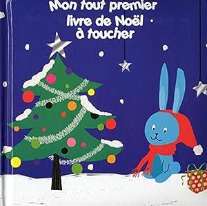 """Afficher """"Mon tout premier livre de Noël à toucher"""""""