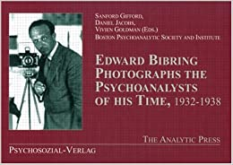 Book Edward Bibring Photographs the Psychoanalysts of His Time