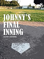 Johnny's Final Inning: A short story