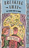 Breaking away: The teenage guide to travel (Frontlines)
