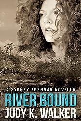River Bound: A Sydney Brennan Novella (Sydney Brennan Mysteries Book 6)