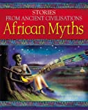 African Myths, Bee Willey and Shahrukh Husain, 1842344374
