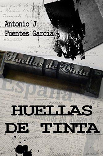 Portada del libro Huellas de tinta de Antonio Jesús Fuentes García