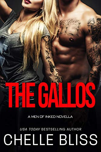 b95793beb8140 The Gallos: Men of Inked Prequel - Kindle edition by Chelle Bliss ...