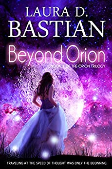 Beyond Orion by [Bastian, Laura D.]