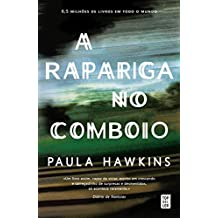A Rapariga no Comboio (Topseller) (Portuguese Edition)