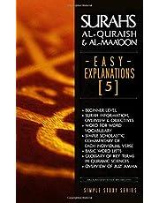 Surahs al-Quraish & al-Maa'oon: Easy Explanations (5): Simple Scholastic Commentary of the Noble Qur'aan