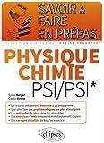 Savoir & Faire en Prépas Physique Chimie PSI/PSI*