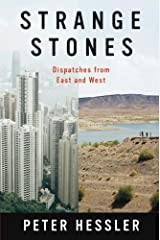Strange Stones: Dispatches from East and West by Peter Hessler (2013-05-07) Paperback