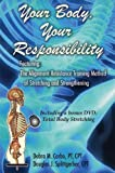 Your Body, Your Responsibility, Debra M. Corbo and Douglas J. Splittgerber, 1587366975